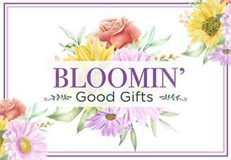 Bloomin' Good Gifts