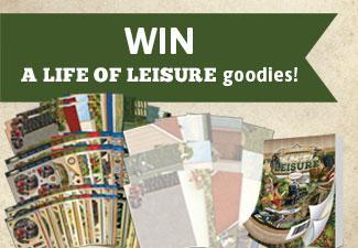 Win A Life of Leisure Goodies!