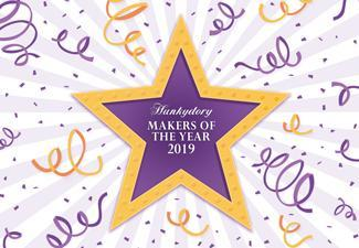 WINNERS REVEALED! Who are our Makers of 2019?