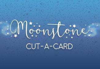 Moonstone Cut-a-Card Craft Creations