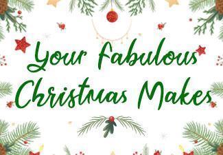 Your Fabulous Christmas Makes