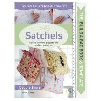 The Build a Bag Book: Satchels by Debbie Shore