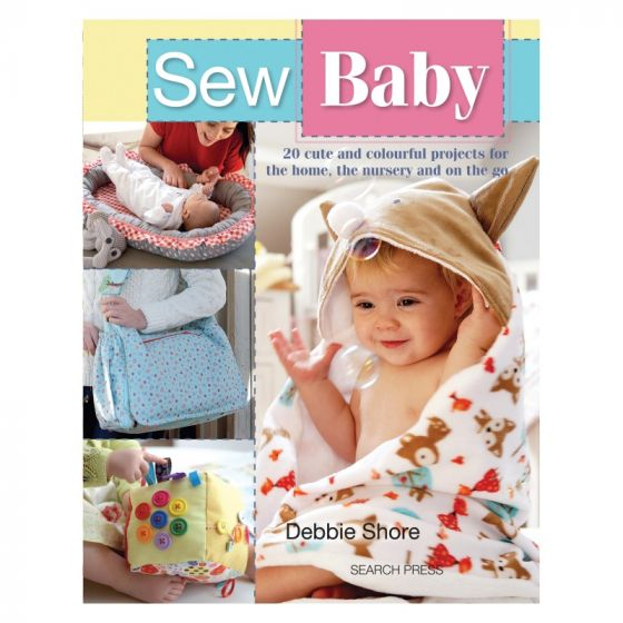 Sew Baby by Debbie Shore