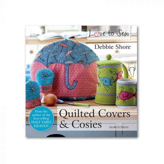 Love to Sew - Quilted Covers & Cosies