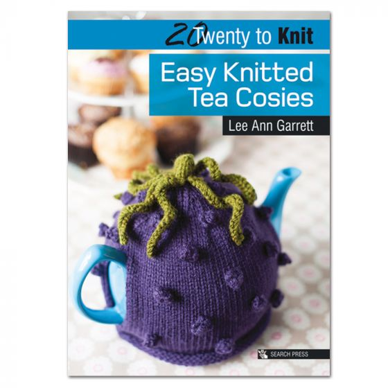 20 to Knit - Easy Knitted Tea Cosies