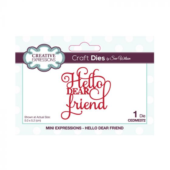 Sue Wilson Mini Expressions - Hello Dear Friend Craft Die