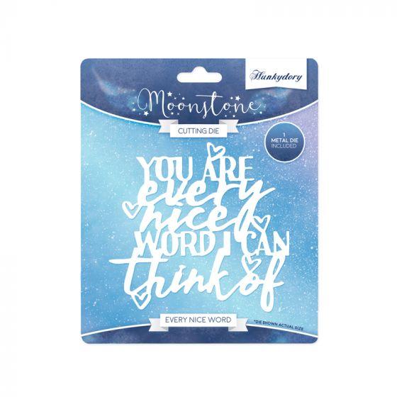 Moonstone Sentiment Die - Every Nice Word