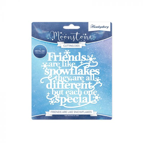 Friends Are Like Snowflakes Moonstone Die Set