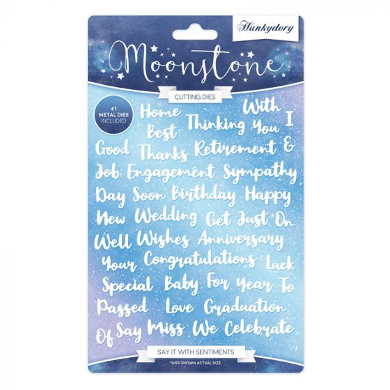 Moonstone Dies - Say it with Sentiments
