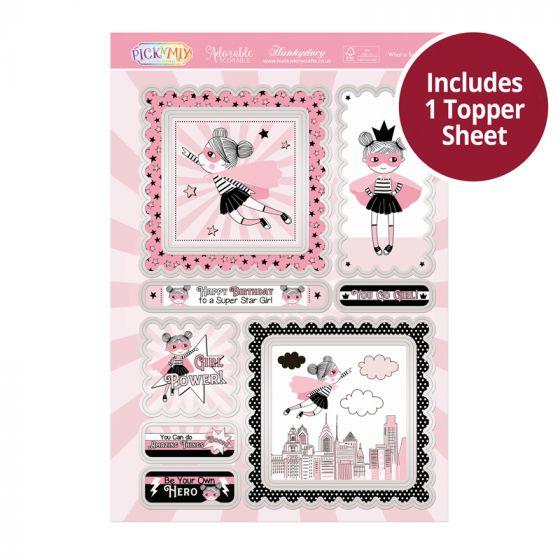 Pick 'N' Mix Topper Sheet - What a Super Girl