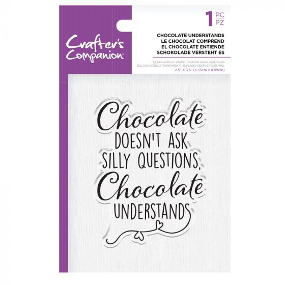 CC - Clear Acrylic Stamps - Chocolate Understands