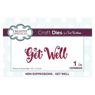 Sue Wilson Die - Mini Expressions - Get Well