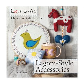 Love to Sew - Lagom-Style Accessories
