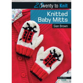 20 to Knit - Knitted Baby Mitts