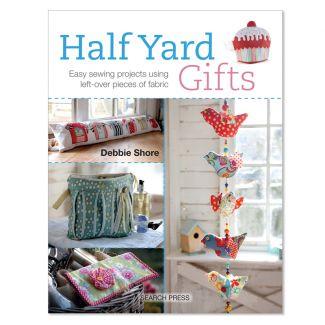 Debbie Shore - Half Yard Gifts Book