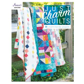 Just Charm Quilts (11 charm-friendly projects)