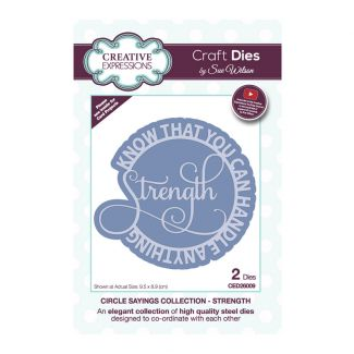 Sue Wilson Circle Sayings Collection - Strength Craft Die