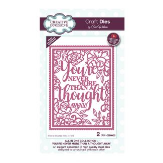 Sue Wilson All In One Collection - You're Never More Than A Thought Away Craft Die