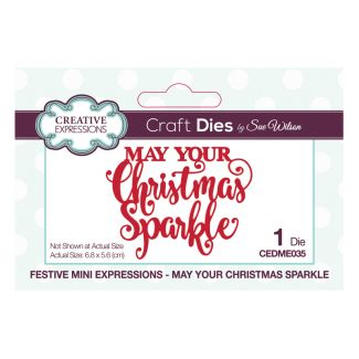 Festive Mini Expressions May Your Christmas Sparkle Craft Die