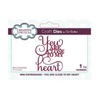 Sue Wilson Mini Expressions - You Are Close To My Heart Craft Die