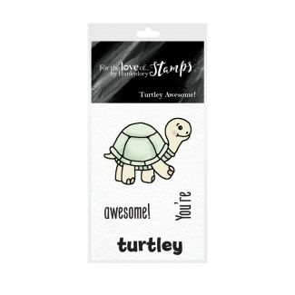 For the Love of Stamps - Turtley Awesome