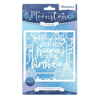 Moonstone Dies - It's Your Birthday Card