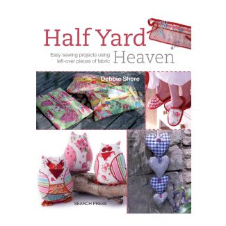 Debbie Shore - Half Yard Heaven