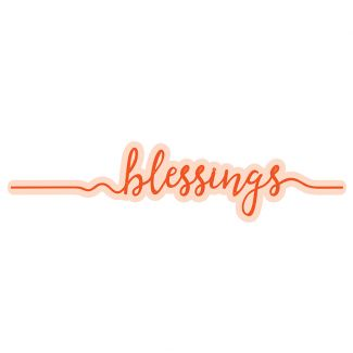 Blessings Sentiment Strip Die Set