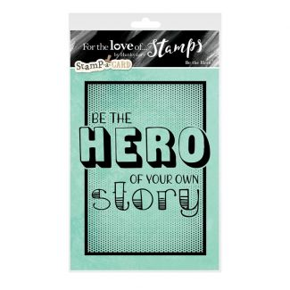 For the Love of Stamps - Be the Hero A6 Stamp Set