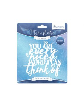 Moonstone Sentiment Die - Every Nice Word