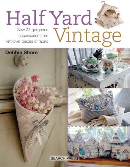 Debbie Shore - Half Yard Vintage