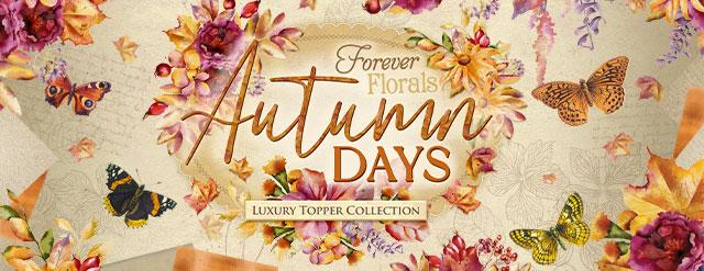 FOREVER FLORALS - AUTUMN DAYS