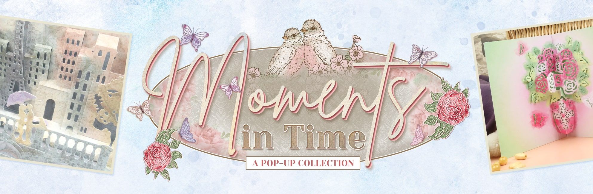 Moments in Time Pop-up Collection